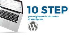 10 Step per migliorare la sicurezza di #WordPress