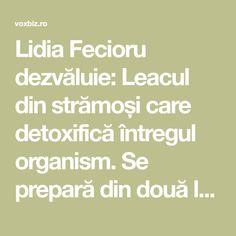 Lidia Fecioru dezvăluie: Leacul din strămoși care detoxifică întregul organism. Se prepară din două legume pe care le ai deja în bucătărie - VoxBiz