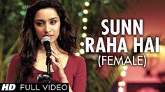 """""""Sun Raha Hai Na Tu Female Version"""" By Shreya Ghoshal Aashiqui 2 Full Vi..."""