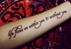 """My first tattoo. From the song """"Within You, Without You"""" by The Beatles. Done by Kelly @ First Place Tattoos in Hackettstown, NJ."""