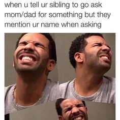 I be telling them not to say my name and they do it anyways