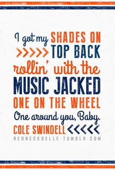 """Sunset, I bet, there's a chance we could get... sho 'nuff tangled up, laidback, and lazy!""... ""Chillin' It""- Cole Swindell ♥."