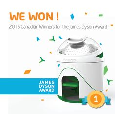 We are the Canadian James Dyson Award winners!!
