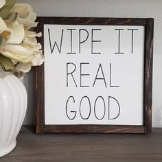 Wipe it real good wood sign would make a great addition to your bathroom décor. SIGN DETAILS: This sign is hand painted and sanded for a distressed effect. Dimensions are approximately The sign is painted in matte white with black lettering or mat Rustic Bathroom Wall Decor, Rustic Decor, Farmhouse Decor, Bathroom Ideas, Country Decor, Modern Decor, Room Decor, Bathroom Storage, Bathrooms Decor