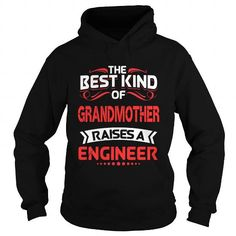The best kind of GRANDMOTHER is an ENGINEER T-Shirts & Hoodies