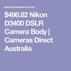 $498.82 Nikon D3400 DSLR Camera Body | Cameras Direct Australia