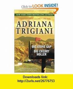 Big Stone Gap Big Cherry Holler (9780345486615) Adriana Trigiani , ISBN-10: 0345486617  , ISBN-13: 978-0345486615 ,  , tutorials , pdf , ebook , torrent , downloads , rapidshare , filesonic , hotfile , megaupload , fileserve
