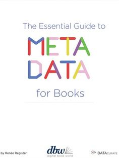 OverDrive ebook: The Essential Guide to Metadata for Books