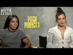 Pitch Perfect 3 (2017) Hailee Steinfield & Ester Dean talk about their experience making the movie – Letras de Músicas – Song Lyrics