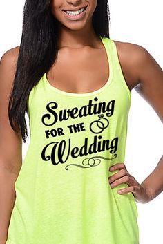 Sweating for the Wedding Tank Top | Tee Shirt Galaxy - Custom Sports Tees and Mugs Wedding Workout Tank Top Save the Date Wedding #Sweatingforthewedding #Gettingmarried