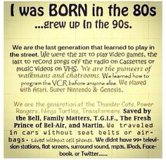 80's baby!