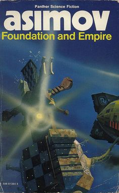 Foundation and Empire - Isaac Asimov.