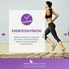 O quanto você sabe sobre varizes? Confira a nossa série de mitos e verdades sobre esta doença. Verdade: fazer exercícios físicos ajuda a prevenir varizes.