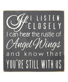 Loving this 'If I Listen Closely I Can Hear Angel Wings' Wall Sign on #zulily! #zulilyfinds