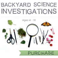 Backyard Science Investigations via Playfullearning.  Maybe search more ideas like these?