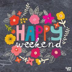 Happy Weekend / Art Print from Carolyn Gavin