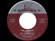 1954 HITS ARCHIVE: Mr. Sandman - Chordettes (a #1 record) (in Deadpool soundtrack) - YouTube