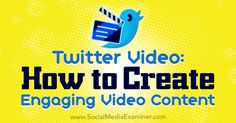 Twitter Video: How to Create Engaging Video Content http://www.socialmediaexaminer.com/twitter-video-how-to-create-engaging-video-content?utm_source=rss&utm_medium=Friendly Connect&utm_campaign=RSS @smexaminer