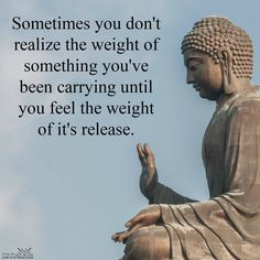 Week 10: Sometimes you don't realize the weight of something you've been carrying until you feel the weight of it's release.