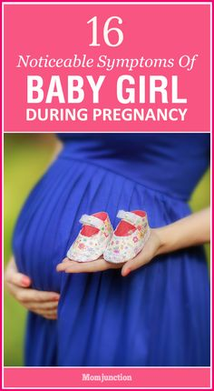 Can certain symptoms indicate that you'll be a proud mom of a baby girl? Yes, it is true! Click here to learn more about these symptoms of having a baby girl!
