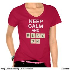 Keep Calm And Play On T-Shirts Gift