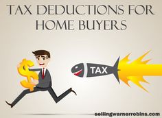 Tax Deductions For Home Buyers http://sellingwarnerrobins.com/2016/01/tax-deductions-for-home-buyers/