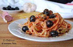 PASTA ALLA PUTTANESCA primo piatto ghiotto di origine napoletana a base di olive e capperi. Piacerà a tutti, da leccarsi i baffi! Pasta, Olive, Spaghetti, Ethnic Recipes, Food, Essen, Noodles, Yemek, Spaghetti Noodles