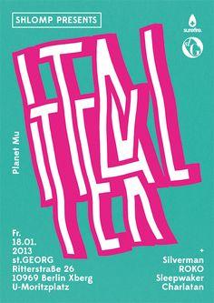 Shlomp presents Ital Tek / Poster / 2012  type text font typography poster graphic design