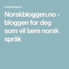 Norskbloggen.no - bloggen for deg som vil lære norsk språk