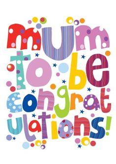 Mum to be | Congratulations