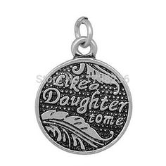 Vintage Styles Round Message Like A Daughter To me Disc Charm