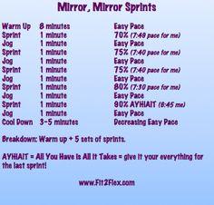 Mirror Mirror sprints from fit 2 flex