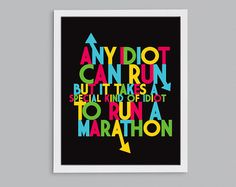 Marathon Idiot Running Quote Art Poster - Runner Gift - Typography Print - 8x10
