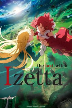 Izetta the Last Witch: this anime is not that bad even though i dont really watch this genre. genre -  Action, Historical, military
