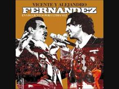 reminds me so much of my parents <3 Vicente Fernandez & Alejandro Fernandez :  Volver Volver (En Vivo)