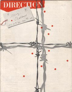 "Paul Rand | 1940 | Direction cover, December | His ""Merry Christmas"" cover was a visual pun that substituted barbed wire for gift wrap ribbon. Rand photographed real barbed wire against a white background lit to pick up the shadows. Little red circles made by a hole punch represented spilled blood. The barbed wire was a striking mnemonic symbol for oppression."