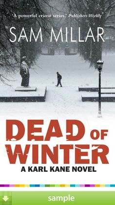 'Dead of Winter' by Sam Millar - Download a free ebook sample and give it a try! Don't forget to share it, too.