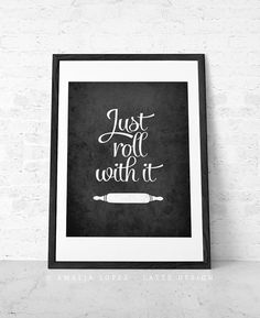 Just roll with it. Kitchen print kitchen wall art Kitchen decor by LatteDesign