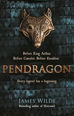 """Read """"Pendragon A Novel of the Dark Age"""" by James Wilde available from Rakuten Kobo. """"Pendragon has all the hallmarks of a traditional historical adventure story . Books To Buy, I Love Books, Good Books, Books To Read, My Books, Reading Lists, Book Lists, Reading Nooks, Reading Comprehension"""