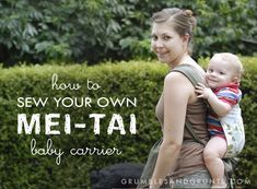 how to sew a mei-tai baby carrier | grumbles and grunts. This is far and away the clearest tutorial I've found so far
