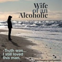 Wife of Alcoholic. Dealing With An Alcoholic, Helping An Alcoholic, Prayer For Husband, Husband Love, Addiction Quotes, Addiction Recovery, Marriage Issues, Marriage Advice, Wife Quotes