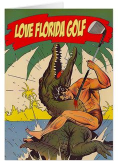 'Love Florida Golf' - Greeting Card.  Golf humor. Send it to golfing friends. Standard white envelopes included https://www.zazzle.com/love_florida_golf_greeting_card-137510473549174827 #golf #card #Florida #gators #humor #humour