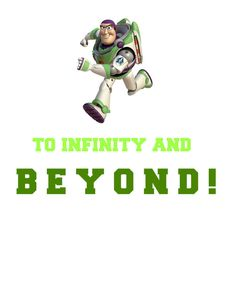 Buzz Lightyear To Infinity And Beyond by RachelsMagicalPrints