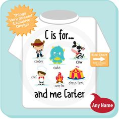 If your little boy's name starts with the letter C then this cute little tee or Onesie will show him lots of fun stuff that starts with the letter C as well as his name. It's part of the learning your alphabet series.