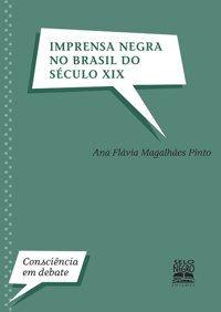 Imprensa negra no Brasil do século XIX