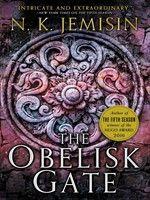 October 8. The Obelisk Gate, NK Jemisin