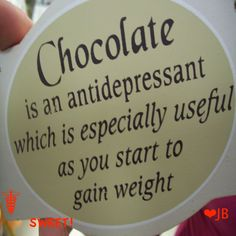 chocolate, its a good thing! :)n yes but this is a joke people lol Chocolate Humor, Chocolate Quotes, Chocolate Wine, Chocolate Delight, Death By Chocolate, I Love Chocolate, Chocolate Heaven, How To Make Chocolate, Chocolate Lovers