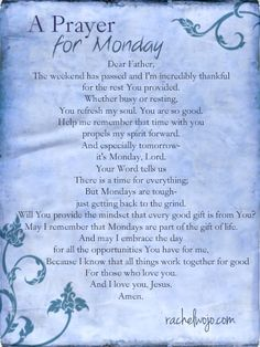 A Prayer for Monday- for Monday has a mind all of her own ;)