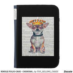 KINDLE FOLIO CASE - CHIHUAHUA KING