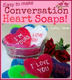 Make your own conversation heart soaps!